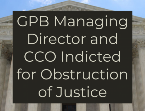 GPB Managing Director and CCO Indicted for Obstruction of Justice